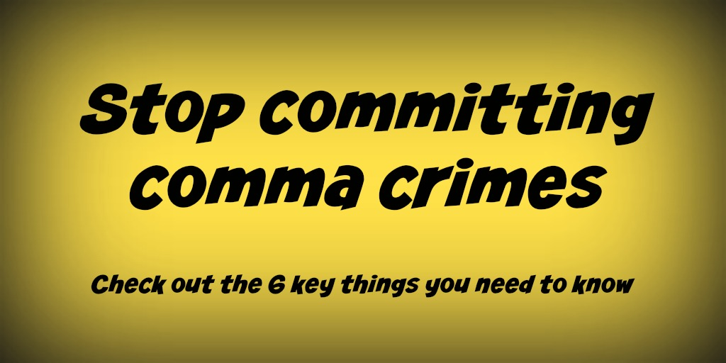 How to use commas: 6 key ways