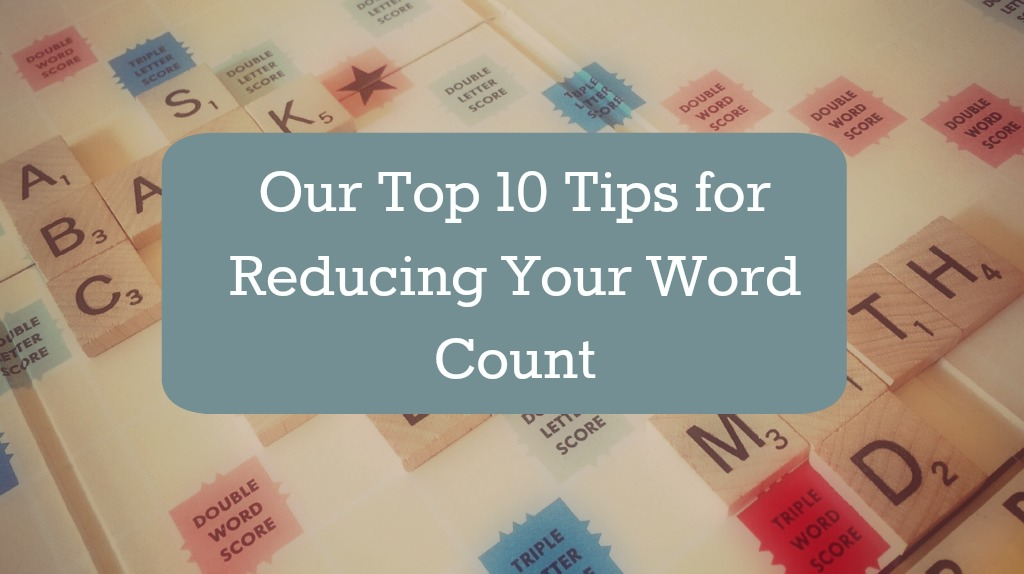 10 tips for reducing your word count