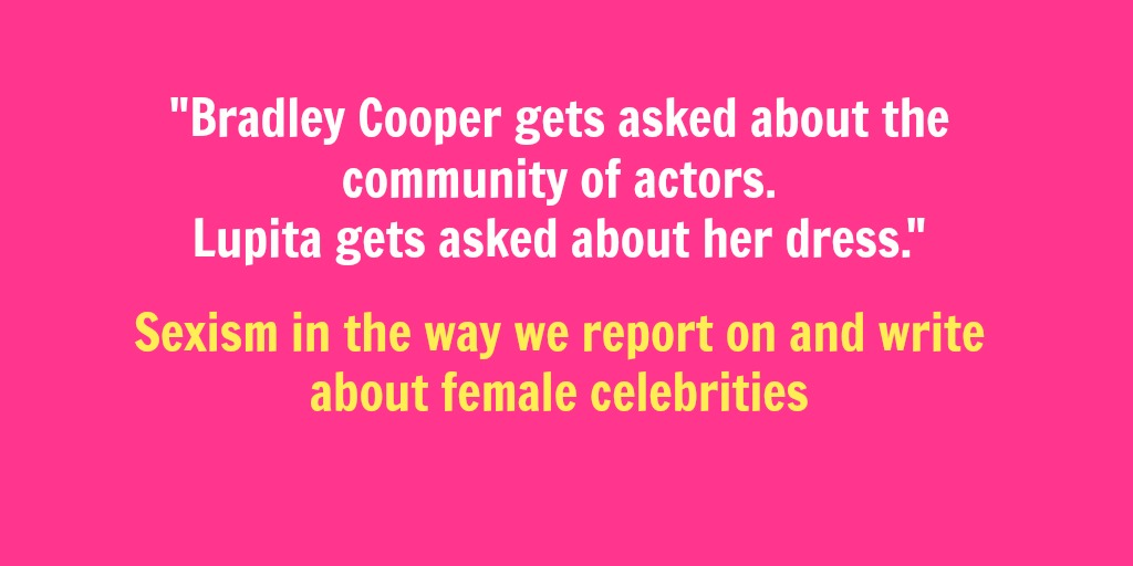 Celebrity sexism doesn't stop at Hollywood: The way we report on and write about female celebrities