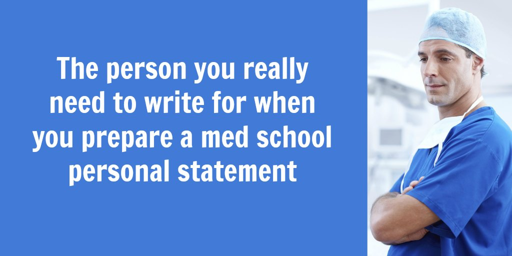 Writing a medical school personal statement: Why it's important to think about your reader