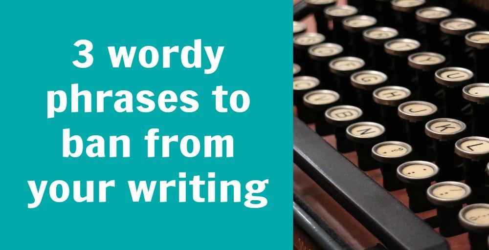 3 wordy phrases_blog
