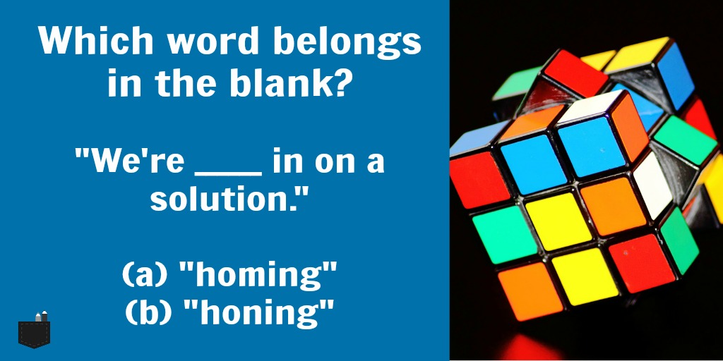 Homing Vs Honing Blog