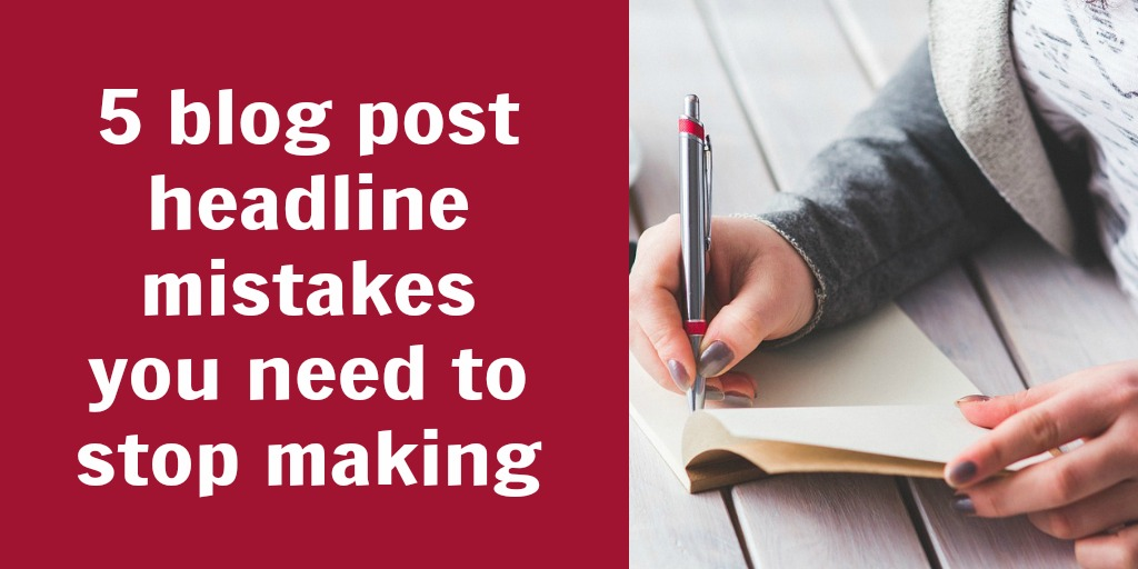 blog post headline mistakes