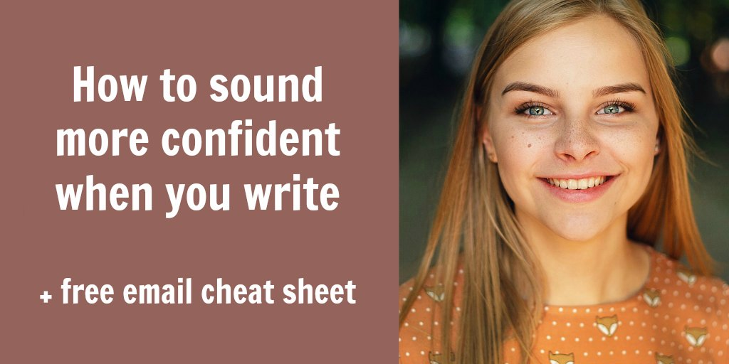 sound confident when write