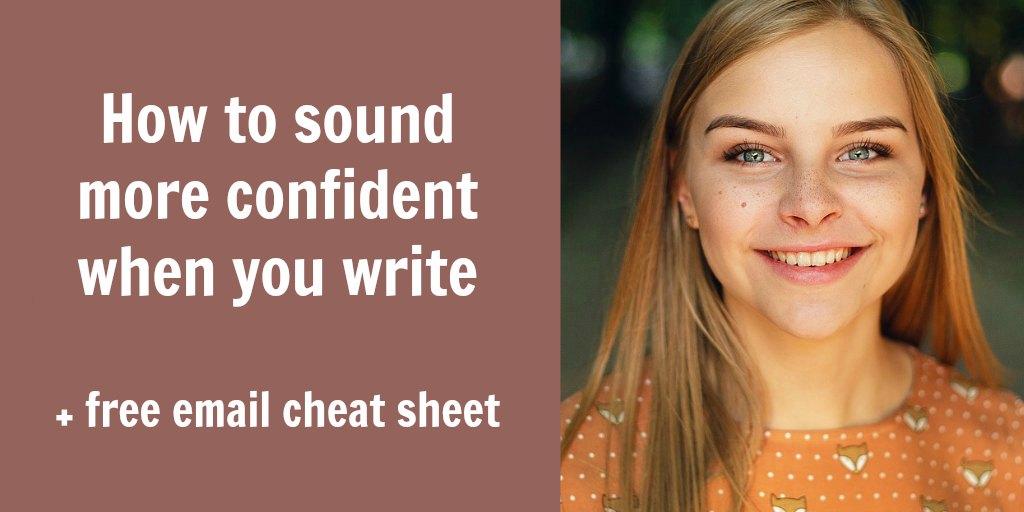 sound confident when write