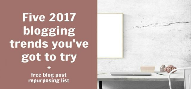 2017 blogging trends