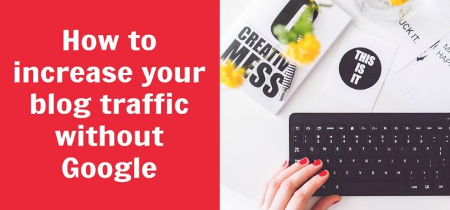 How to increase blog traffic without Google + free email list cheat sheet