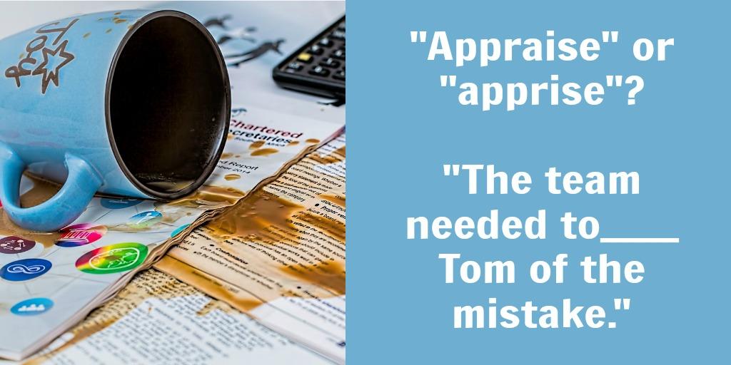 appraise vs. apprise