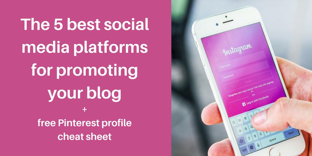 best social media platforms for promoting a blog