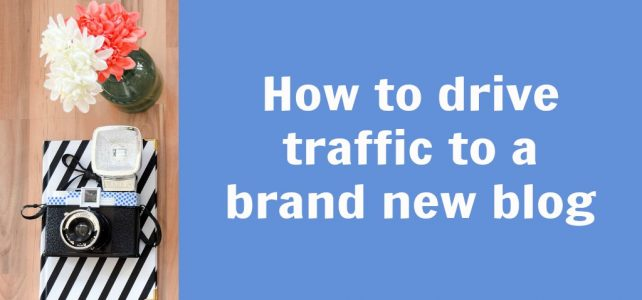 How to drive traffic to a new blog