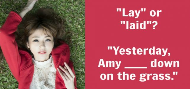 What's the difference between lay vs. lie?