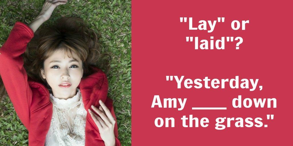 lay vs. lie