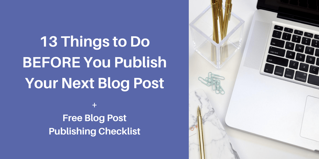 What to do before you publish a blog post