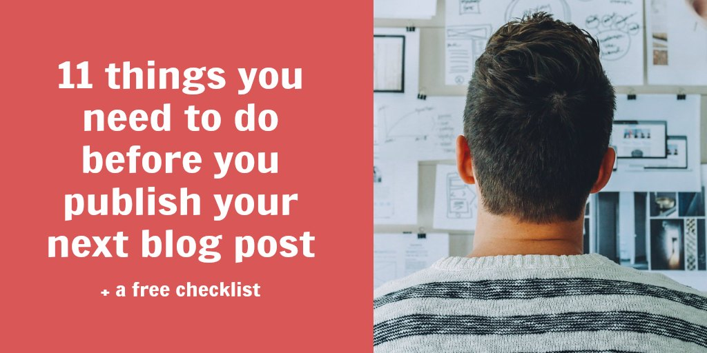 before you publish a blog post
