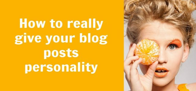 How to really give your blog posts personality