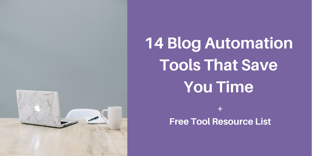 14 blog automation tools that save you time