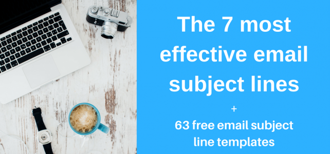 The 7 most effective email subject lines + 63 free templates