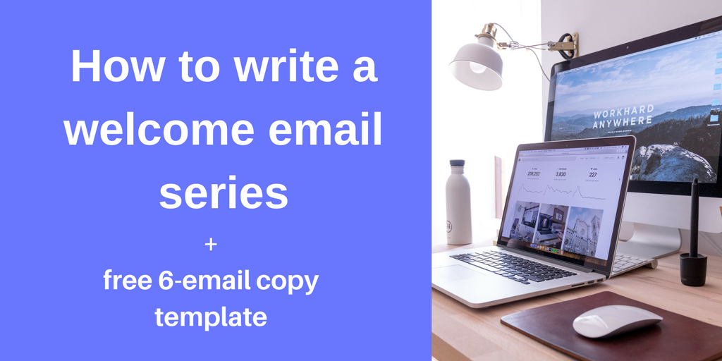 How To Write A Welcome Email Series Free 6 Email Template