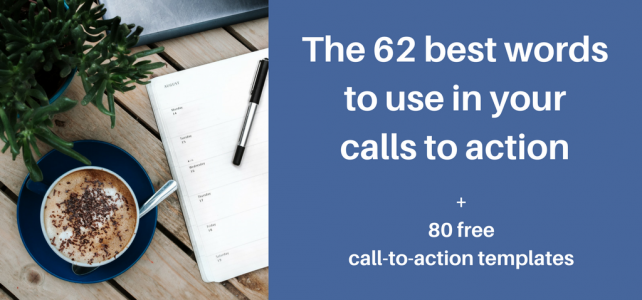 The 62 best words to use in your call to action + 80 free call-to-action templates