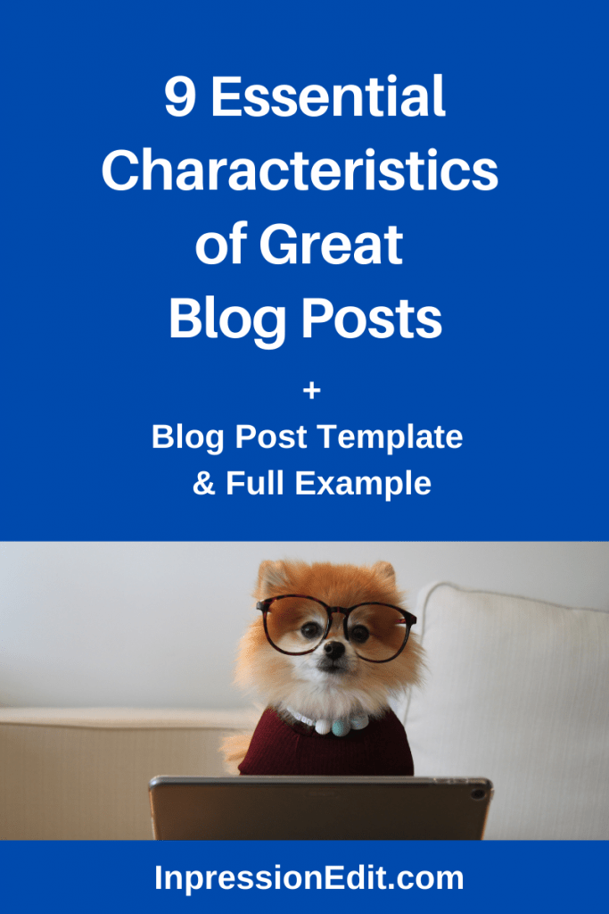 Want blog posts that convert visitors into email subscribers and customers? Learn about the 9 characteristics of great blog posts & grab my blog post template and example.