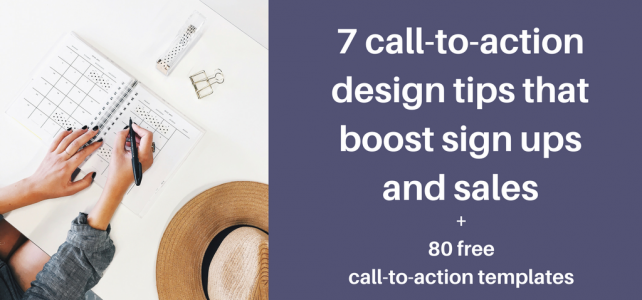 7 call-to-action design tips that boost sign ups and sales + 80 CTA templates