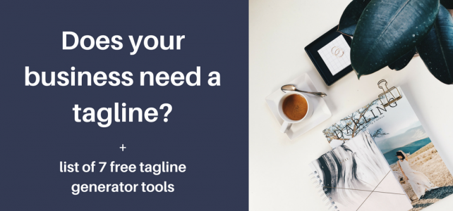 Does your business need a tagline? + 7 free tagline generator tools