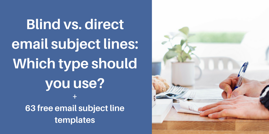 blind vs direct email subject lines