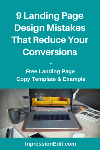 Not getting enough conversions on your landing page? Learn about the 9 landing page design mistakes you may be making + get my landing copy template and example.