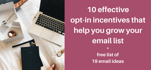 10 effective opt-in incentives that help you grow your email list + free tip sheet