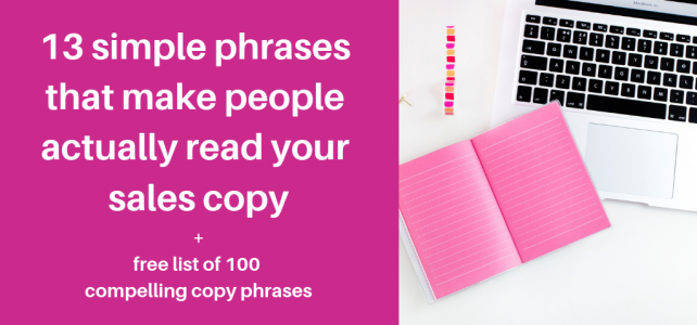 Phrases that make people read your sales copy