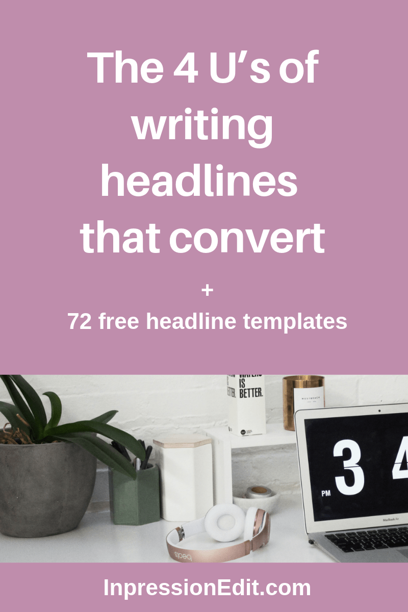 The 4 U's of writing headlines that convert