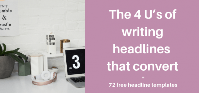 The 4 U's of headlines that convert