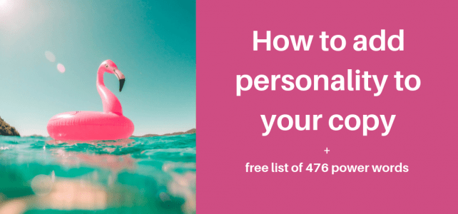 How to add personality to your copy + free list of 476 power words