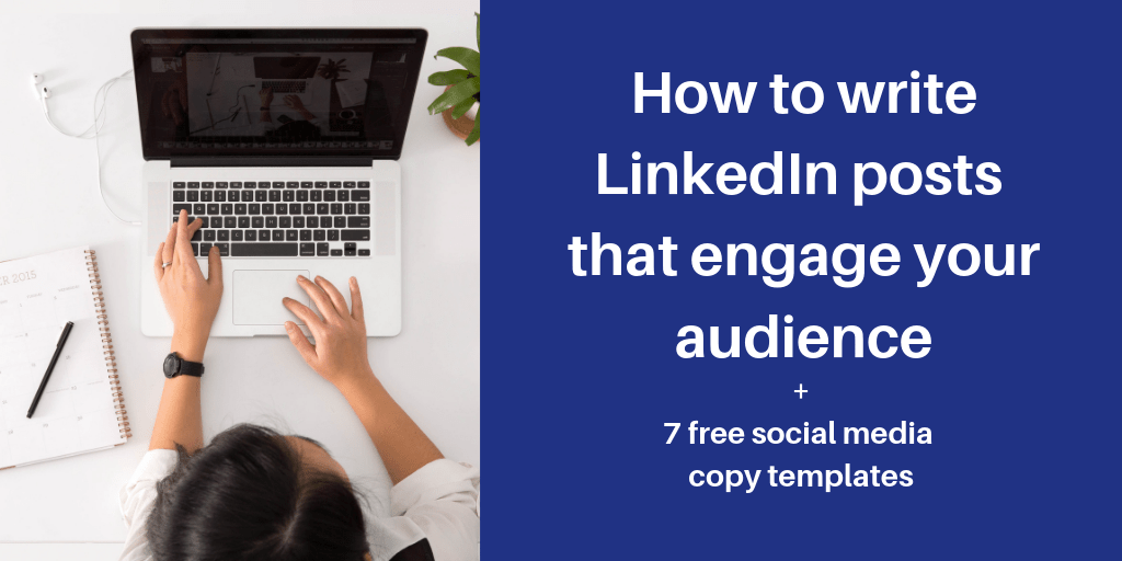 How to write effective LinkedIn posts