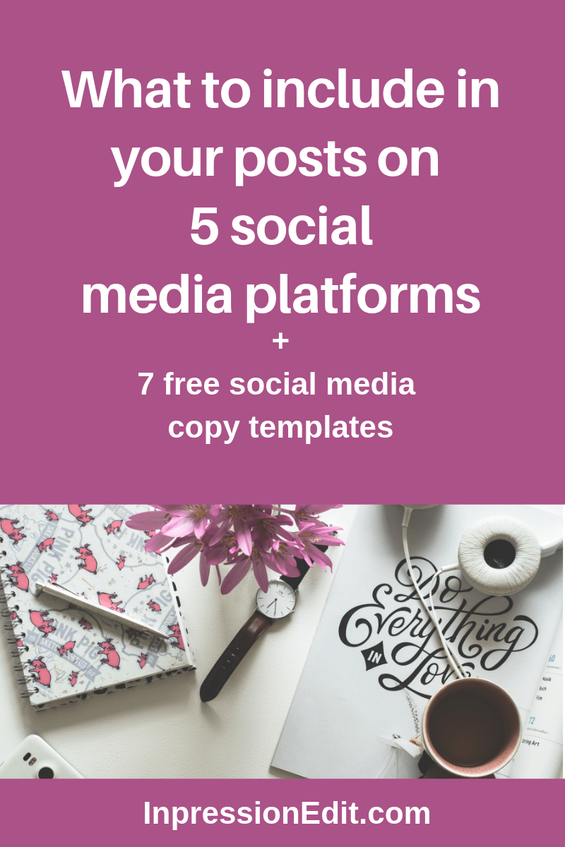 What to include in social media posts for 5 platforms