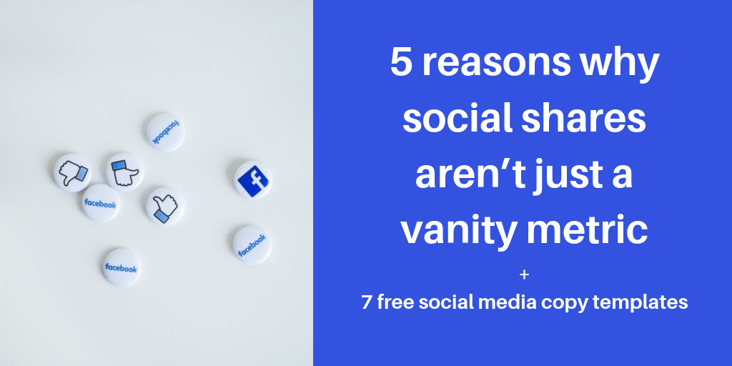 Why social shares aren't a vanity metric