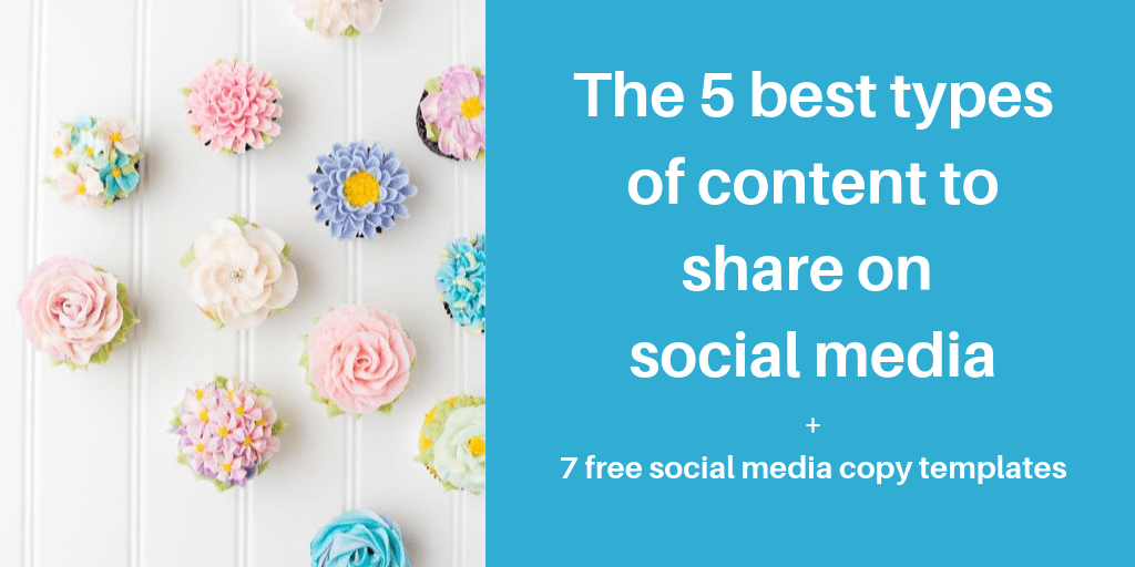 best types of content to share on social media