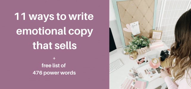 11 ways to write emotional copy that sells + free list of 476 power words