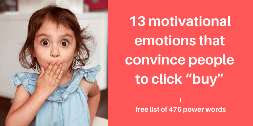 13 motivational emotions that convince people to buy