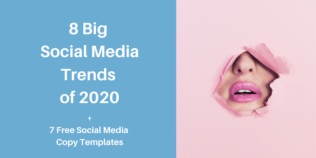 8 big social media trends of 2020
