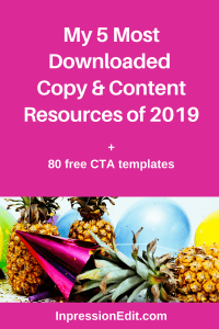 Want more subscribers, customers, and sales in 2020? Grab my 5 most downloaded copy & content resources of 2019.