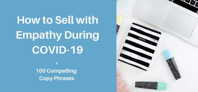 How to sell with empathy during COVID-19