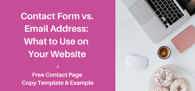 Contact form vs. email address: What to use on your website + Free contact page template & example