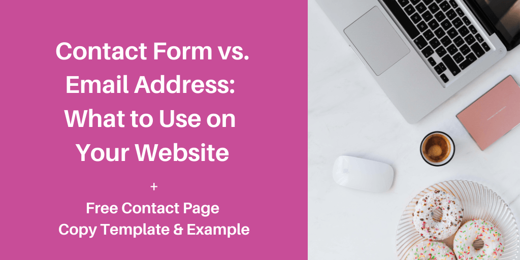 Should you use a contact form or email address on your website?