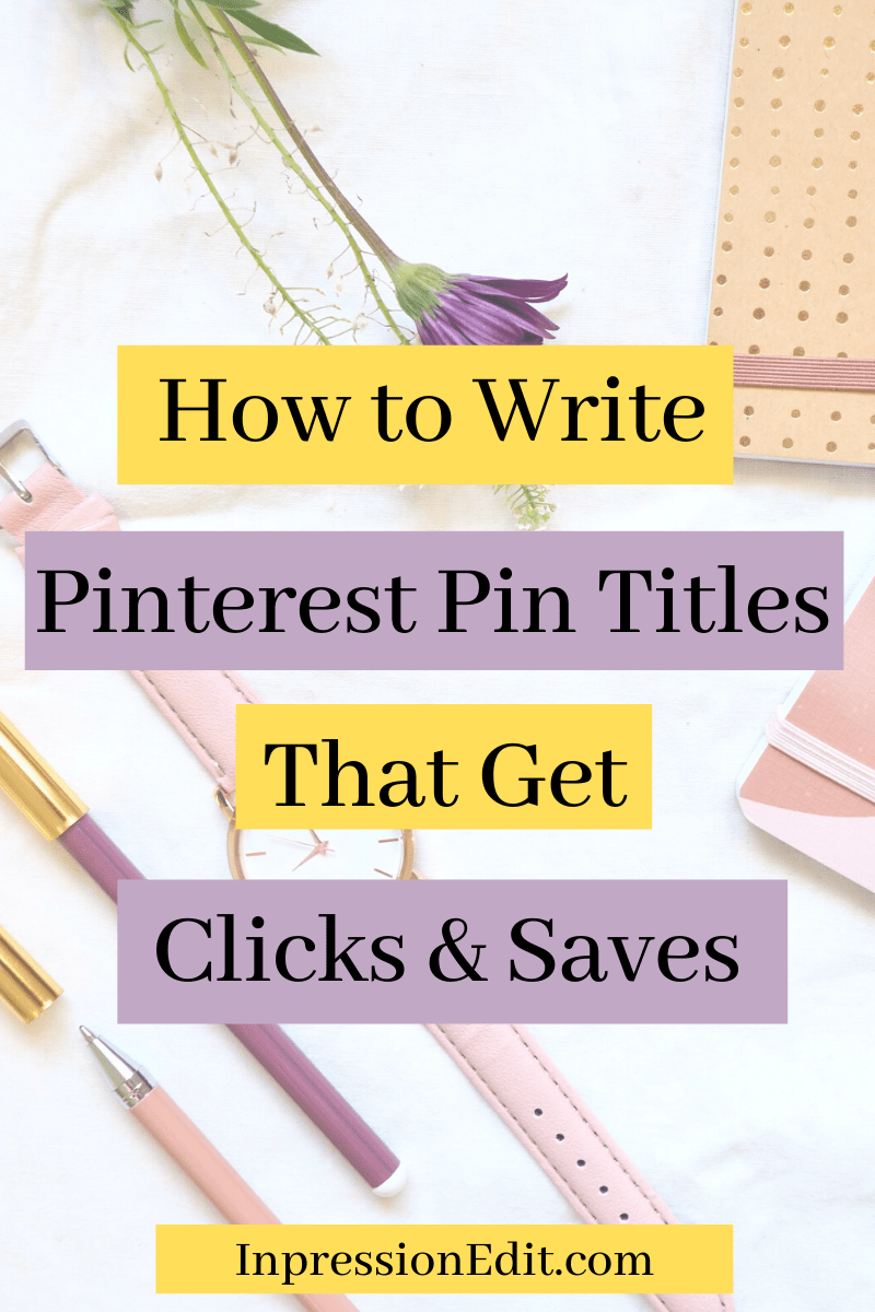 How do you write Pinterest pin titles that get you more link clicks and repins? Here are my 5 key tips for writing pin titles that convert in 2020 + grab my Pinterest profile cheat sheet.
