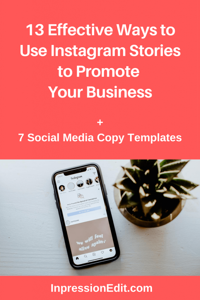Not sure how to use Instagram Stories to get more traffic, leads, or sales? Discover 13 effective ways to use Instagram Stories to promote your business + grab my 7 social media copy templates.