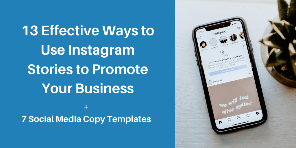 13 ways to use Instagram Stories to promote your business