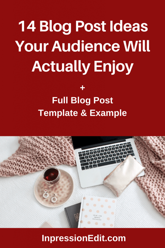 Never know what to write about on your business blog? Get 14 blog post ideas that your audience will actually enjoy + grab my blog post template & example.