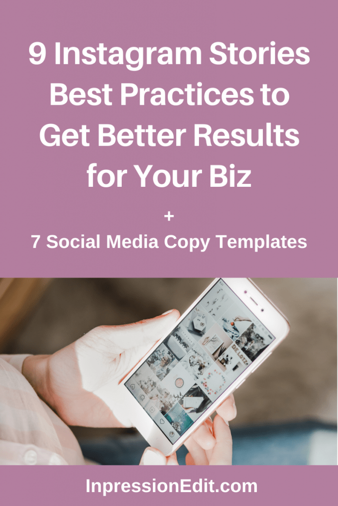 Want better results from Instagram Stories for your business? Learn 9 best practices that will help you take your Instagram Stories game up a notch + grab my 7 social media copy templates.