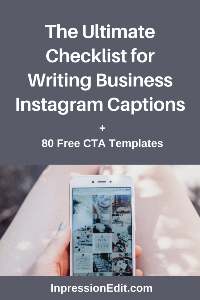 Need help creating Instagram posts that get your business results? Grab my ultimate checklist for writing business Instagram captions that actually work + get my 80 CTA templates.
